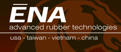 ENA Advanced Rubber Technologies | USA - Taiwan - Vietnam - China